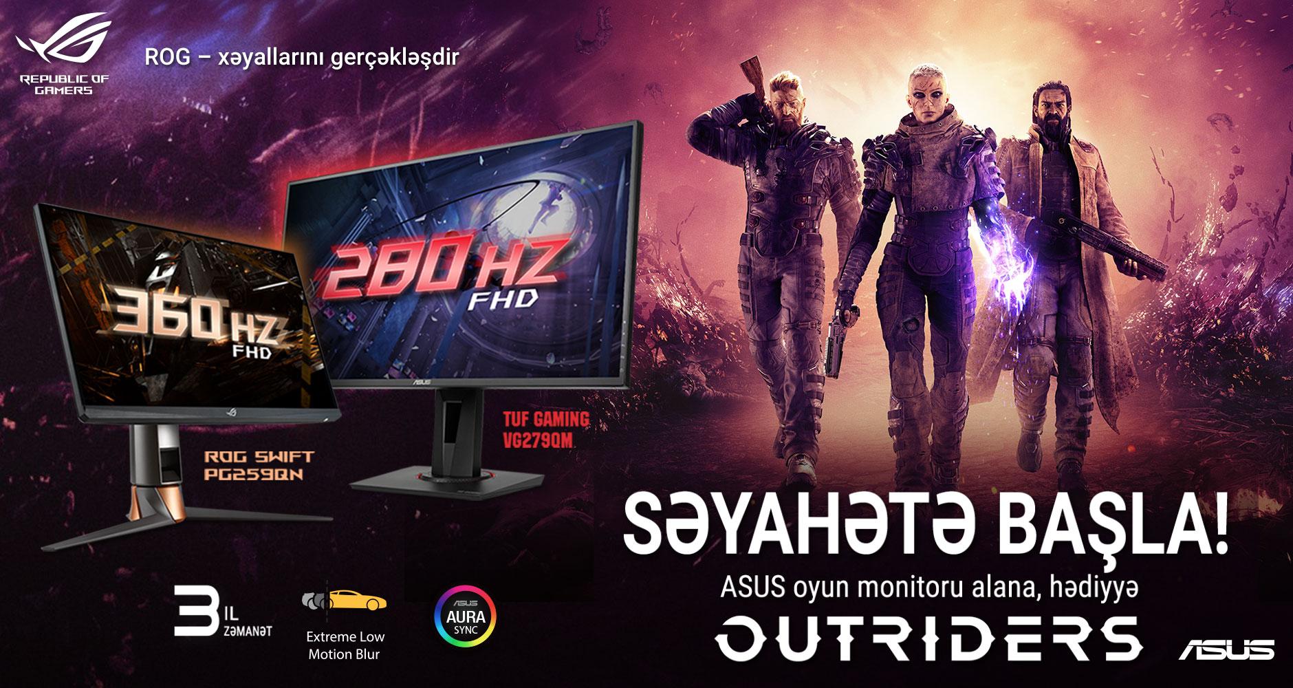 ASUS oyun monitoru alana OUTRIDERS hədiyyə